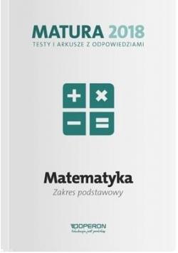 Matura 2018 MAtematyka. Testy i arkusze ZP