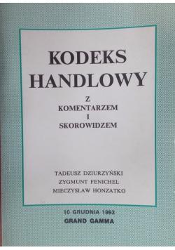 Kodeks Handlowy z komentarzem i skorowidzem