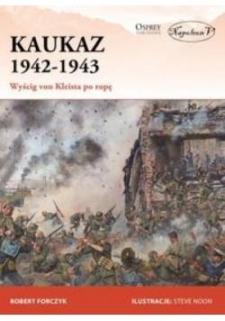 Kaukaz 1942-1943 Wyścig von Kleista po ropę
