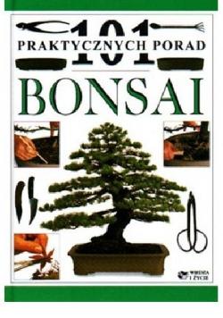 Bonsai, 101 praktycznych porad