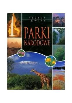 Parki Narodowe. Polska i świat