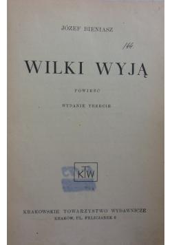 Wilki wyją,  ok. 1937 r.