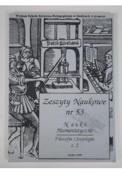 Zeszyty naukowe nr 53. Nauki humanistyczne, filozofia i socjologia z. 2