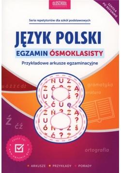 Język polski. Egzamin ósmoklasisty