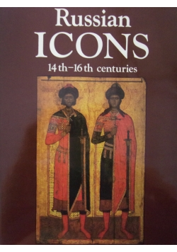 Russian Icons 14 th-16 th centuries