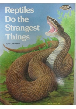Reptiles do the stranger things