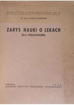 Zarys nauki o lekach dla pielęgniarek , 1948 r.