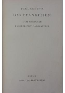 Das Evangelium. Dem Menschen unserer zeit dargestellt.  1940 r.