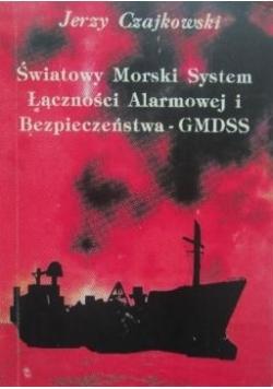 Światowy Morski System Łączności Alarmowej i Bezpieczeństwa - GMDSS