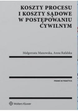 Koszty procesu i koszty sądowe w postęp.cywilnym