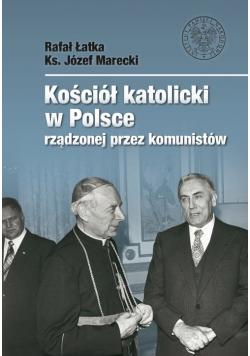 Kościół katolicki w Polsce rządzonej przez komunistów