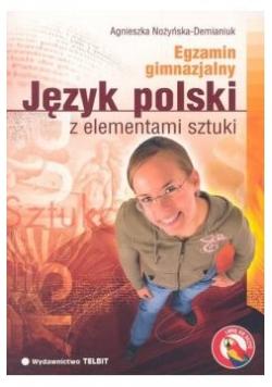 Egzamin gimnazjalny język polski z elementami sztuki