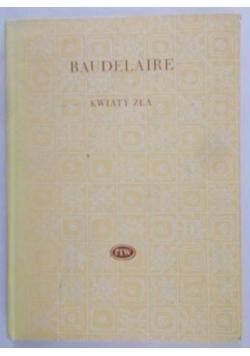 Baudelaire Charles - Kwiaty zła
