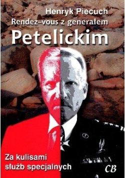 Rendez-vous z generałem Petelickim