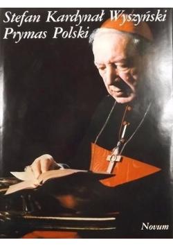 Stefan Kardynał Wyszyński Prymas Polski