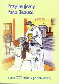 Religia SP 3 podr Przyjmujemy Pana Jezusa WiDŚK