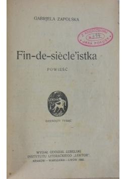 Fin - de - siecle'istka, 1922 r.