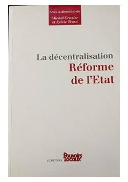 La decentralisation reforme de l'Etat