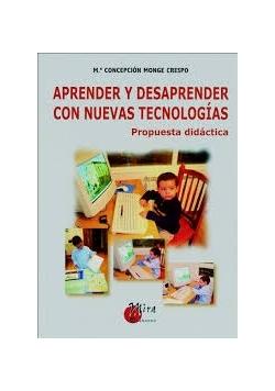 Aprender y desaprender con nuevas tecnologias