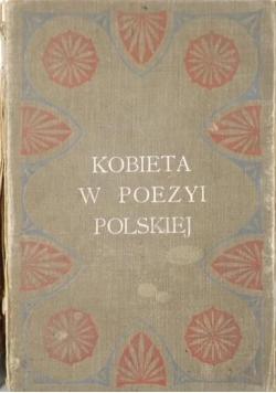 Kobieta w poezyi polskiej, 1907 r.