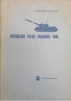 Wyzwolenie Polski Północnej 1945