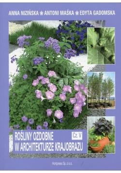 Rośliny ozdobne w architekturze krajobrazu Część 5 Podręcznik