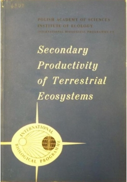 Secondary Productivity of Terrestrial Ecosystems  vol. 1
