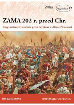 Zama 202 r. przed Chr. Rozgromienie Hannibala