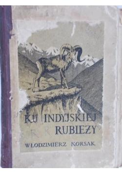 Ku indyjskiej rubieży,1924 r.