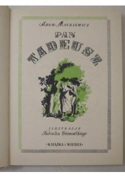 Pan Tadeusz, ilustrował Tadeusz Gronowski