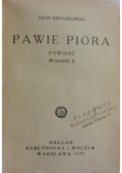 Pawie pióra, 1939 r.