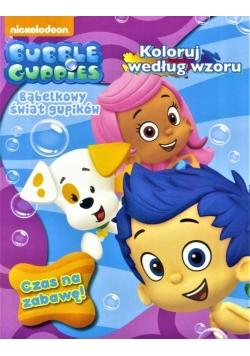 Bubble Guppies. Czas na zabawę!