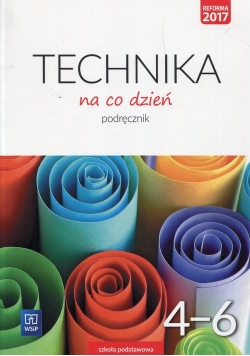 Technika na co dzień 4-6 Podręcznik