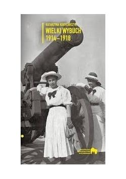 Wielki wybuch 1914-1918