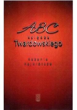 ABC księdza Twardowskiego. Kazania najkrótsze
