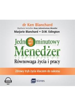 Jednominutowy menedżer. Równowaga.. Audiobook