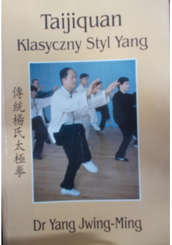 Taijiquan Klasyczny Styl Yang