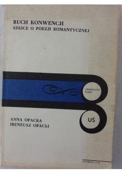 Ruch konwencji szkice o poezji romantycznej