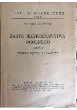 Zarys językoznawstwa ogólnego część I, 1947 r.