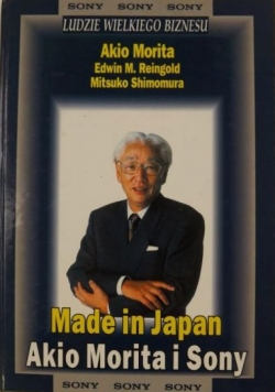 Made in Japan. Akio Morita i Sony