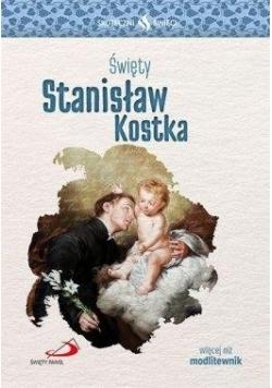 Skuteczni Święci - Święty Stanisław Kostka