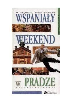 Wspaniały weekend w Pradze