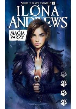 Seria z Kate Daniels T.2 Magia parzy wyd.2018