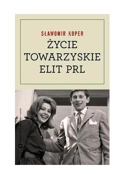 Życie towarzyskie elit PRL