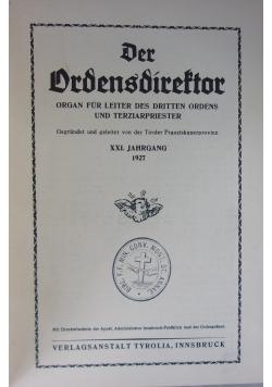 Der Drdensdireftor 1927 r.