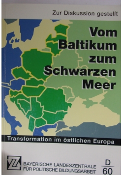 Von Baltikum zum Schwarzen Meer