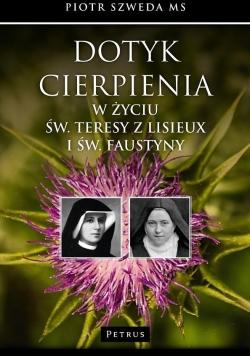 Dotyk cierpienia w życiu św. Teresy z Lisieux...