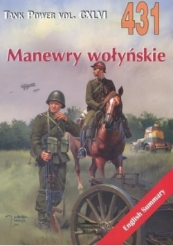 Manewry wołyński. Tank Power vol. CXLVI 431