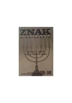 Znak - Żydzi w Polsce i w świecie, Katolicyzm-Judaizm, nr 339-340