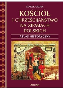 Kościół i chrześcijaństwo na ziemiach polskich